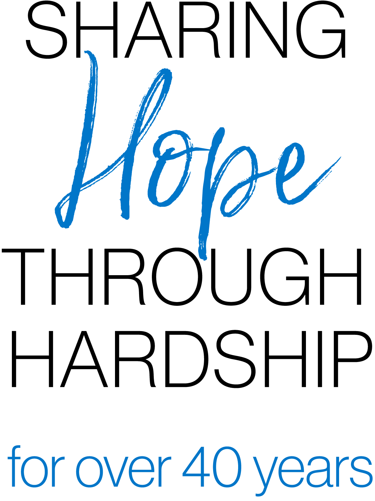 Sharing Hope Through Hardship2020 VERTICAL RGB 40 Years